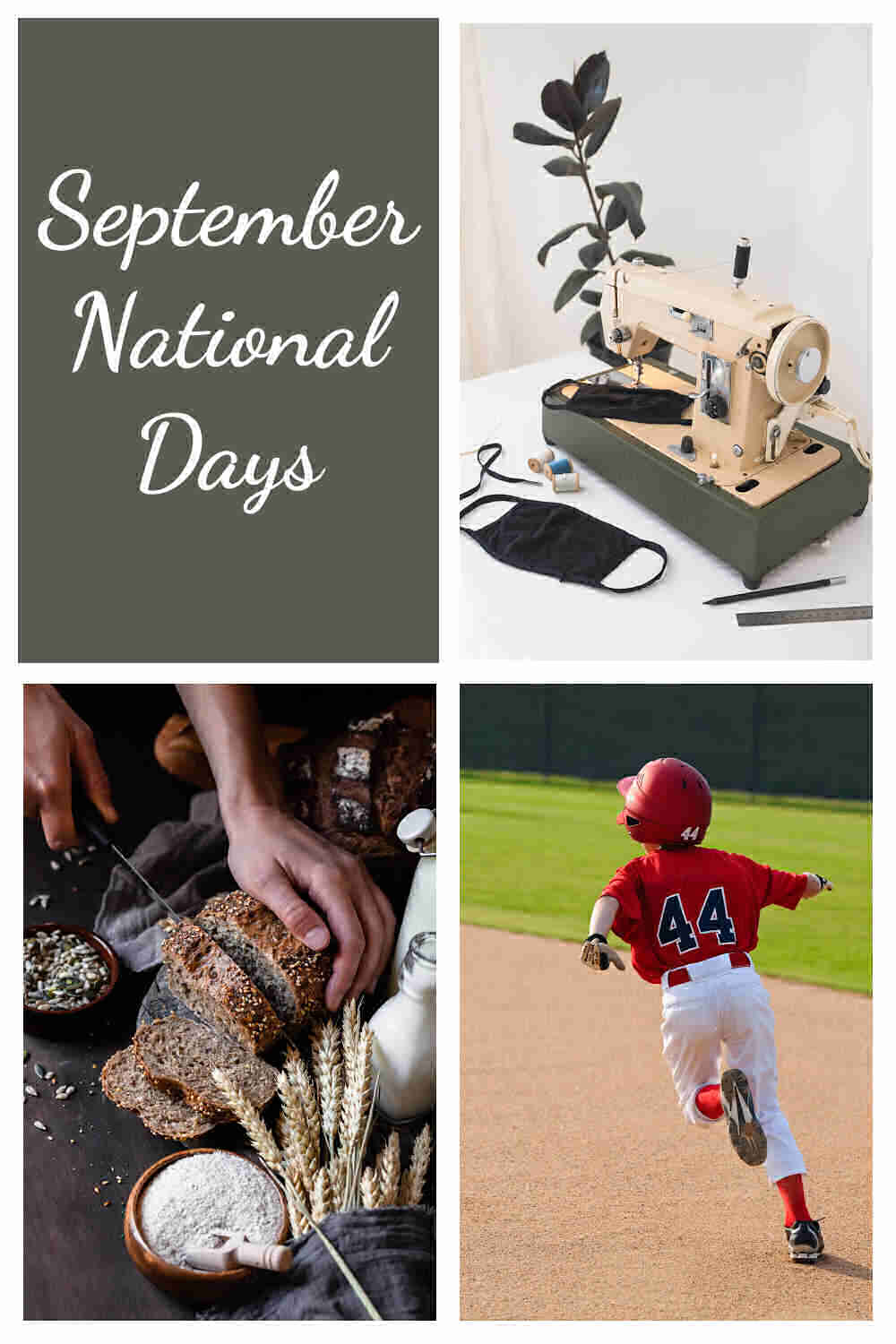 Sewing materials and machine, whole grains and boy playing little league with words September national days.