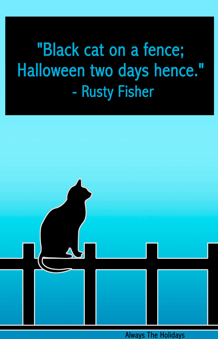 "A black cat silhouette on a fence with a quote overlay reading ""Black cat on a fence; Halloween two days hence.""."