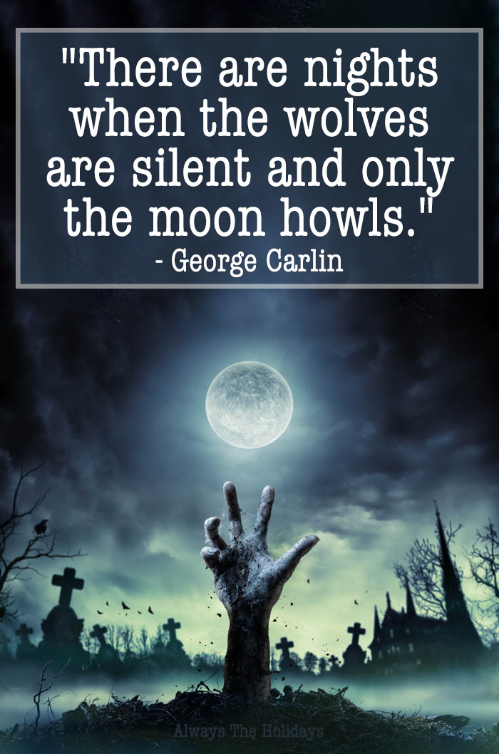 A zombie hand reaching up from a grave in the moonlight with a Halloween quote overlay.