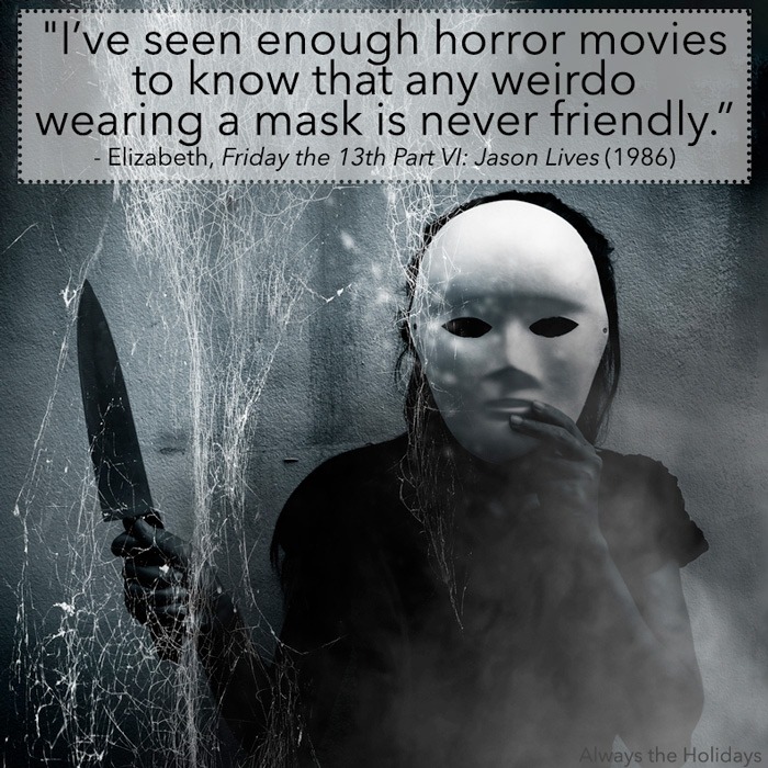 Person with a mask and knife and a Friday the 13th quote overlay.