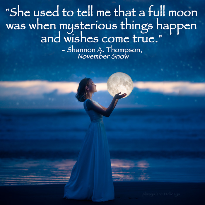 A woman holding the moon in front of a lake with a November Snow quote text overlay.