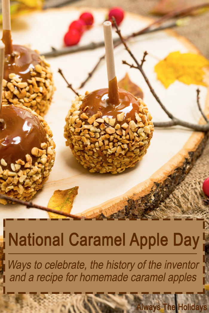 "Autumnal caramel apples on a wooden slab with a text overlay reading ""National caramel apple day, ways to celebrate, history of the inventor and a recipe for homemade caramel apples""."