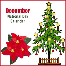 December National Day Calendar graphic with poinsettia and Christmas tree.
