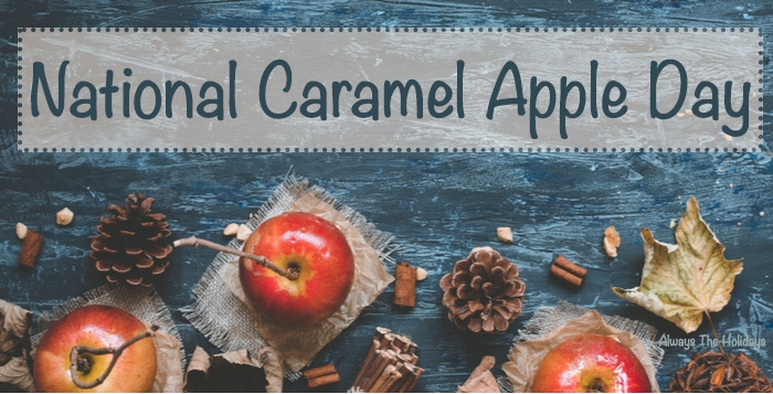 "A rustic flatlay of autumnal items with a text overlay reading ""National Caramel Apple Day""."