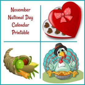"Box of chocolates, cornucopia, Turkey with the words reading ""November National Day Calendar Printable."""