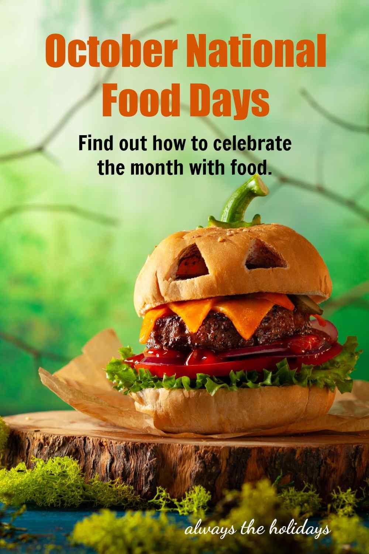 Hamburger Jack O Lantern with words October National Food Days.