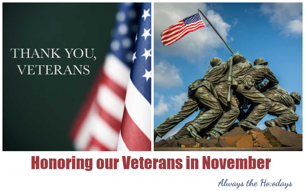 Flag and Marine Corps War Memorial with words Honoring our Veterans in November.