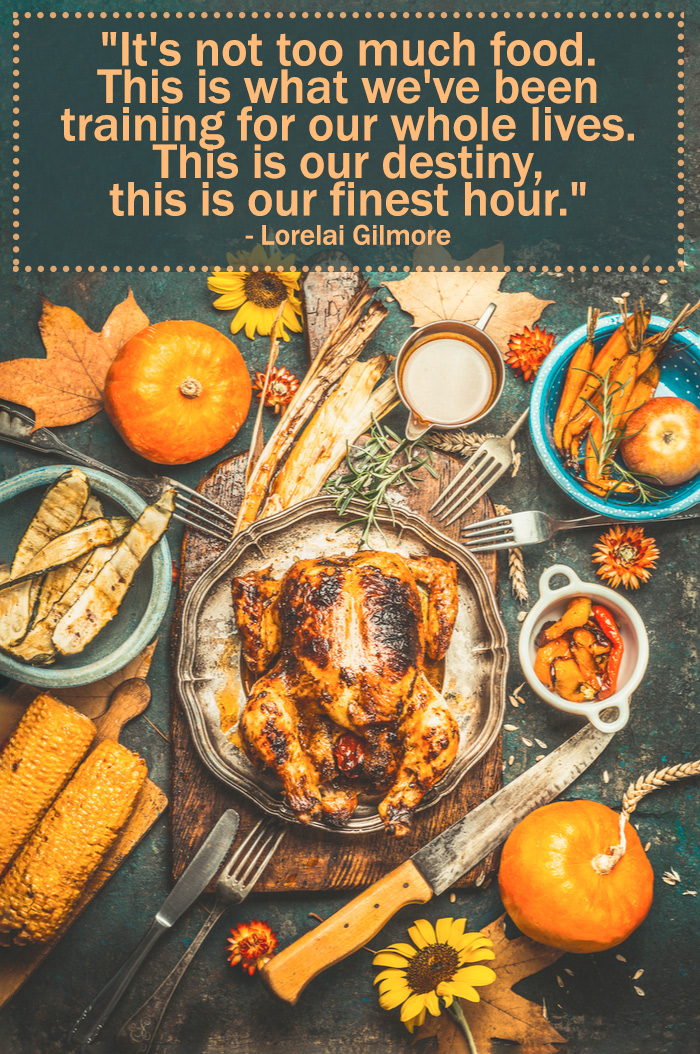 A rustic Thanksgiving feast with a gilmore girls quote text overlay about Thanksgiving dinner over it.