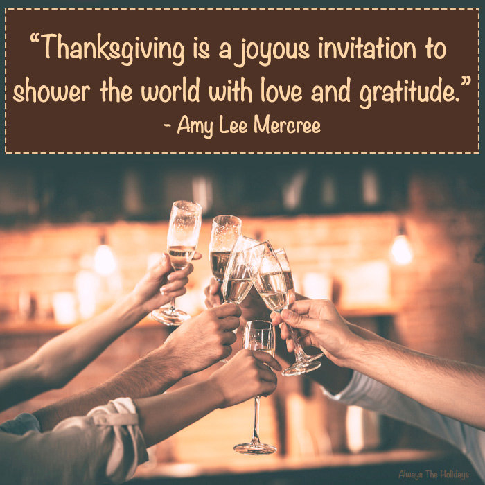 "A group of people clinking Champagne glasses in a dimly lit bar with a Thanksgiving day quotes text overlay reading ""Thanksgiving is a joyous invitation to shower the world with love and gratitude.""."