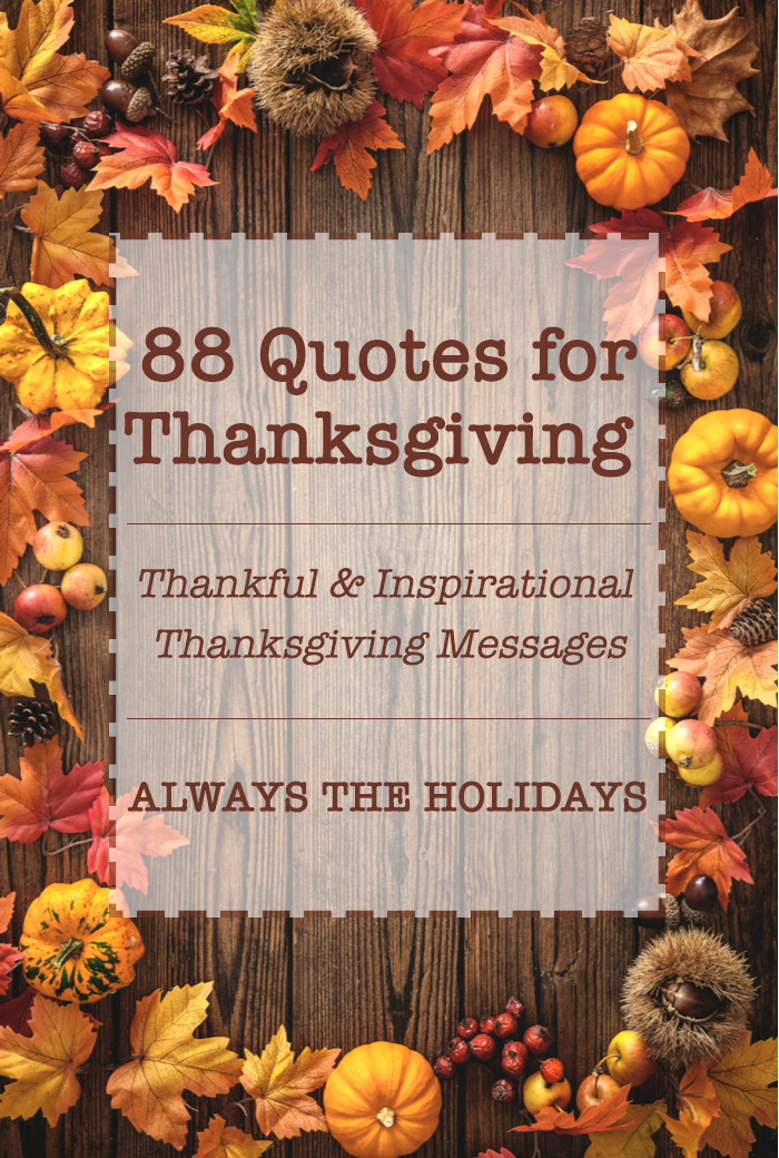 "Fall leaves and pumpkins surrounding a rectangular board with a text overlay that says ""88 quotes for Thanksgiving - Inspirational & thankful Thanksgiving messages""."