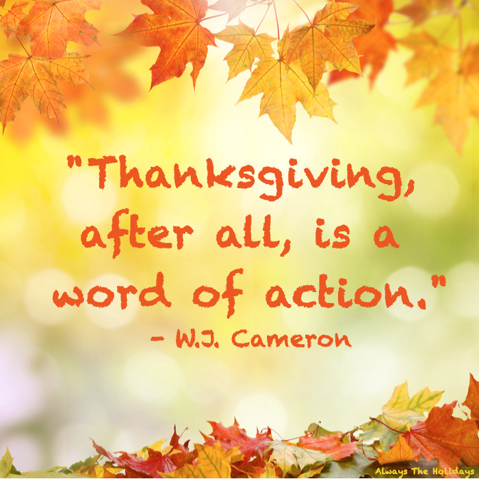 "Fall leaves surround the border of the image with an inspirational quote in the center reading ""Thanksgiving, after all, is a word of action.""."