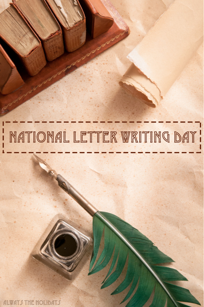"A feather quill, ink pot, parchment and books arranged on a table with a text overlay reading ""National Letter Writing Day""."