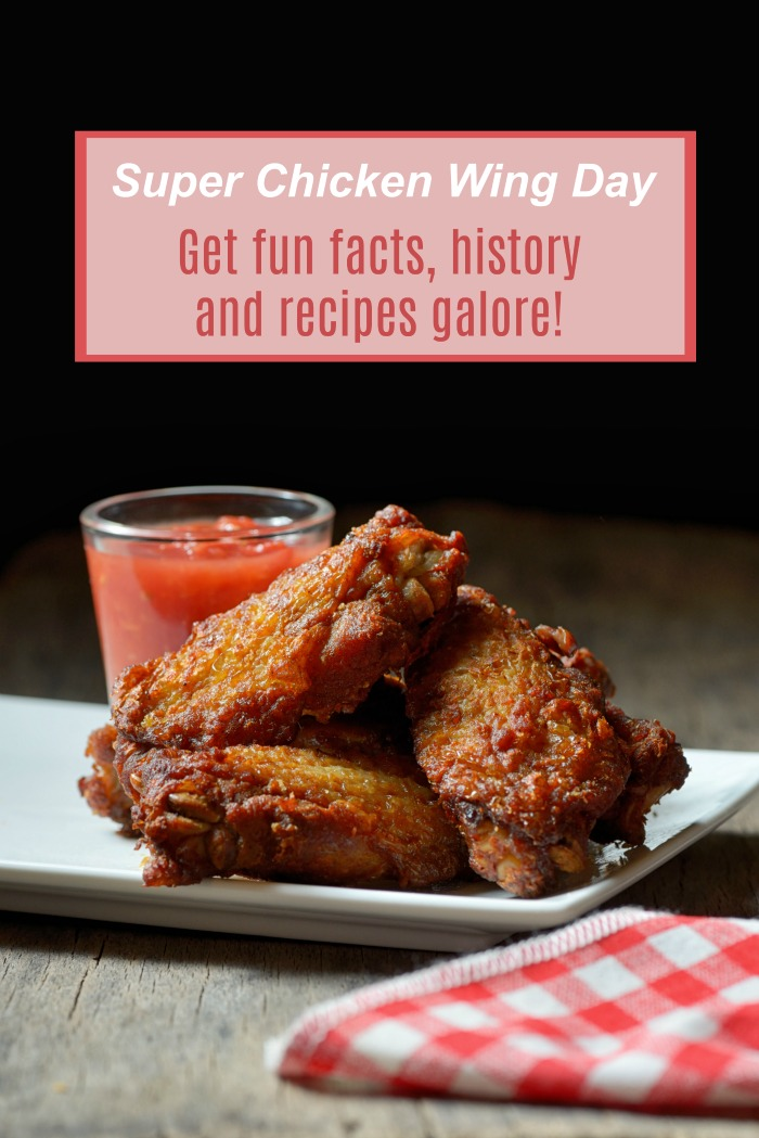 "Wings and Sauce with text reading ""Super chicken wing day, facts, history and recipes galore."""