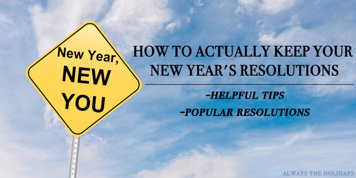 "A new year new you street sign with a text overlay reading ""How To Keep New Year's Resolutions - Best New Year's Resolutions Tips"""
