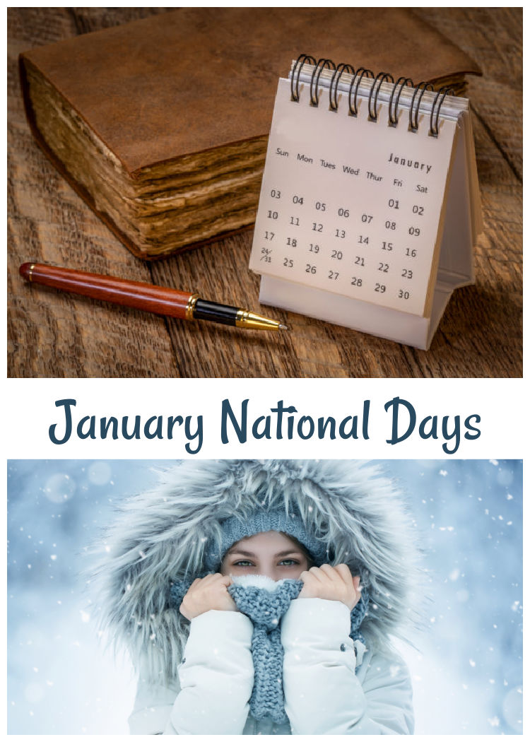 """The National days of January focus on comfort food, resolutions and organization. -Old Book with pen and calendar and a woman dressed for the snow with words reading """"January National Days."""""""
