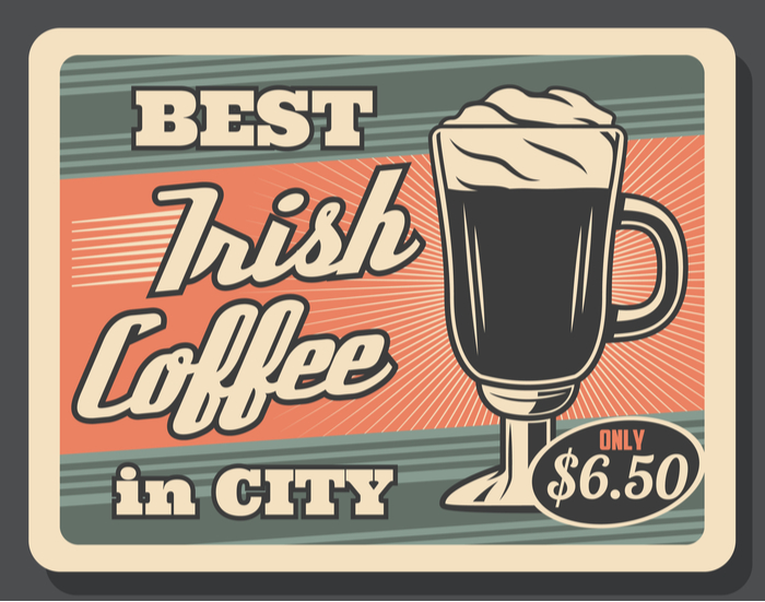 """A vintage poster that reads """"best Irish coffee in the city"""" in honor of National Irish Coffee Day."""
