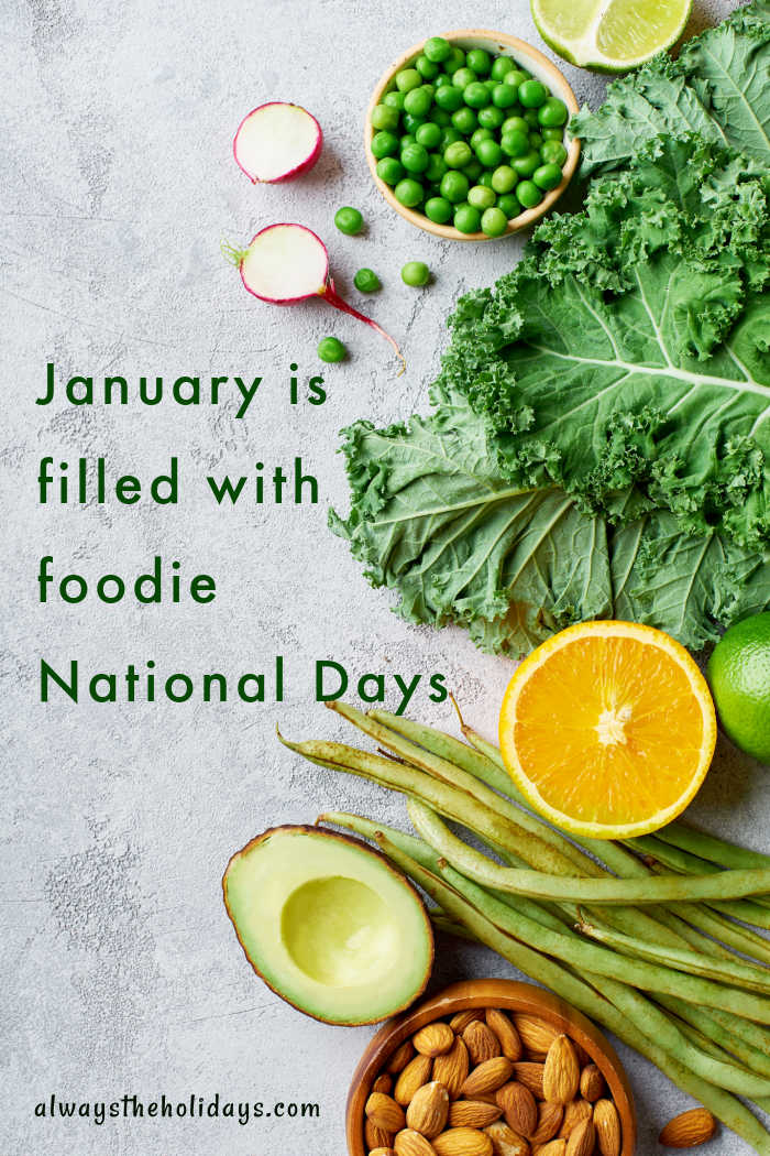 """Kale and salad ingredients with words reading """"January is filled with foodie national days."""""""