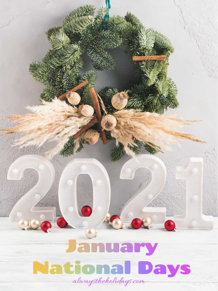 wreath, grasses, and number 2021 with text reading January National Days.