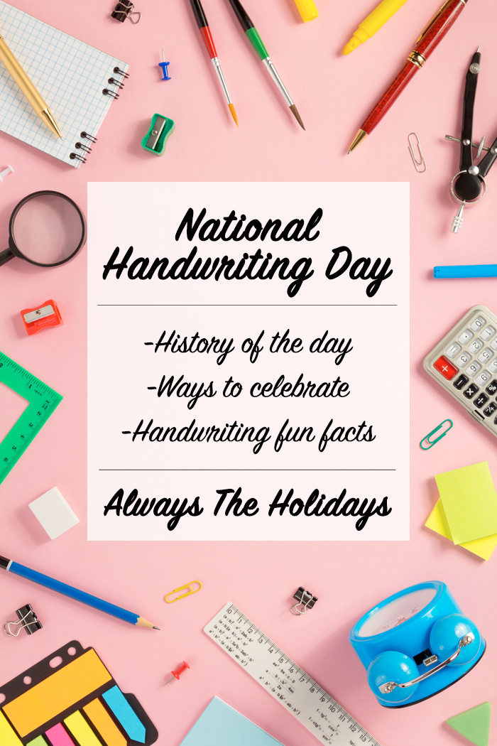 """School supplies on a pink background with a text overlay that reads """"National Handwriting Day - history of the day - ways to celebrate - handwriting fun facts""""."""