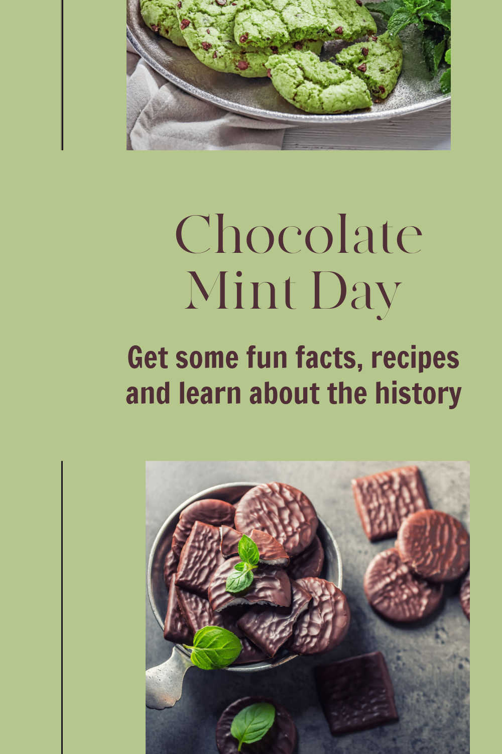 chocolate mints and mint chocolate cookies with words reading Chocolate mint day - get some fun facts and recipes and learn about the history.