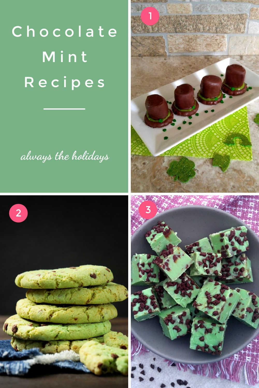 Leprechaun hat cookies, chocolate chip mint cookies, mint chocolate fudge and words Chocolate mint recipes.