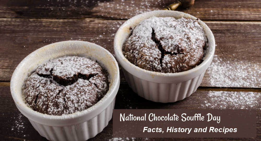 Two Chocolate Soufflés in ramekins with test reading National Chocolate Soufflé Day - facts history and recipes.