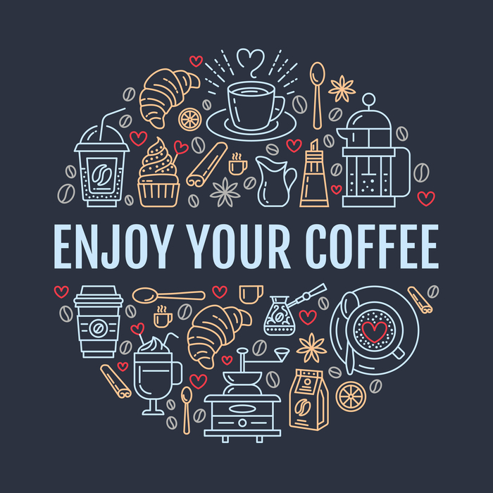"A graphic of different coffee images with text in the middle that says ""enjoy your coffee""."
