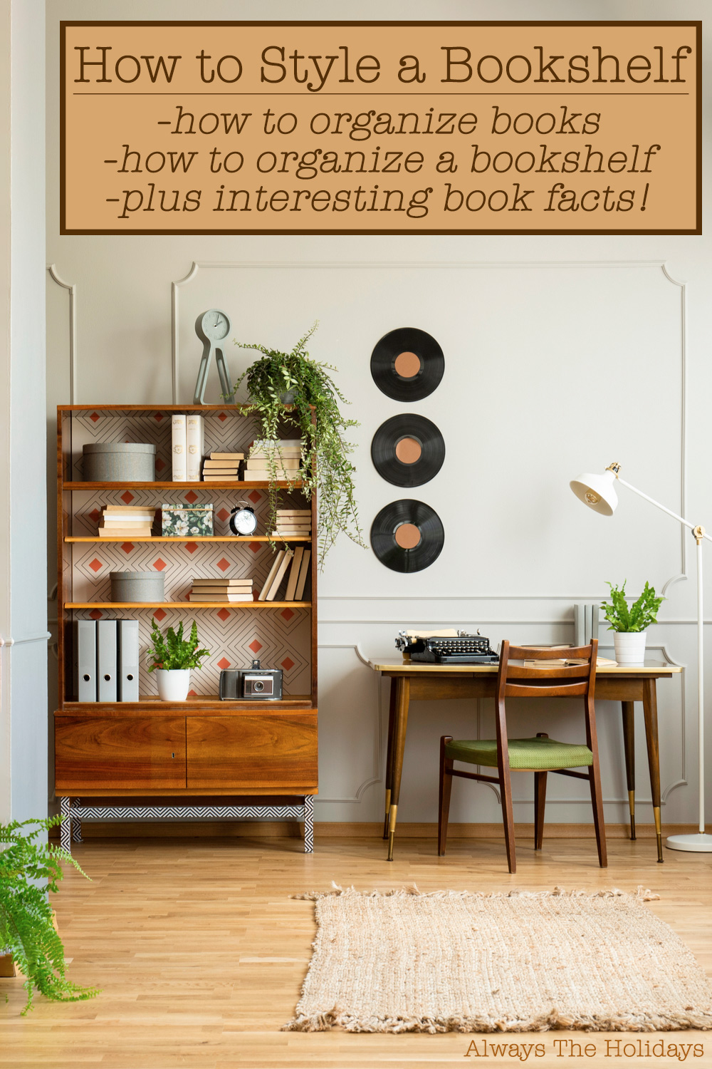 A styled bookshelf next to a desk in a minimalist room with a text overlay with inspiration for how to style a bookshelf.