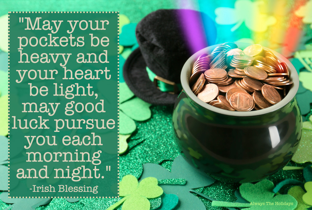 A pot of gold with a rainbow coming out of it on a table covered in glittery four leaf clovers with a St Patrick quotes text overlay.