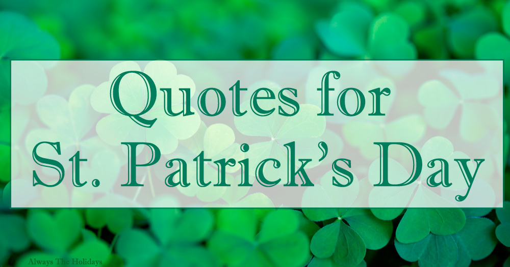 """Text reading """"Quotes for St. Patrick's Day"""" over a field of four leaf clovers."""