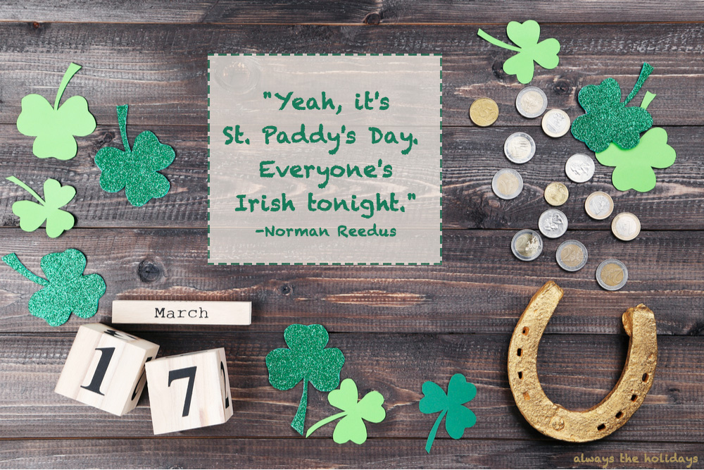 A table with clovers, coins, a golden horse shoe and a funny St Patricks day sayings text overlay.