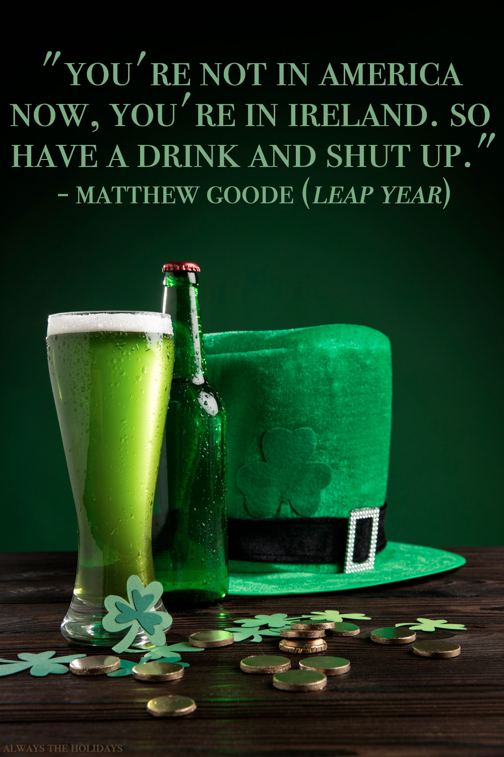 A beer and shamrock hat on a table, with a lucky quotes text overlay from a movie.