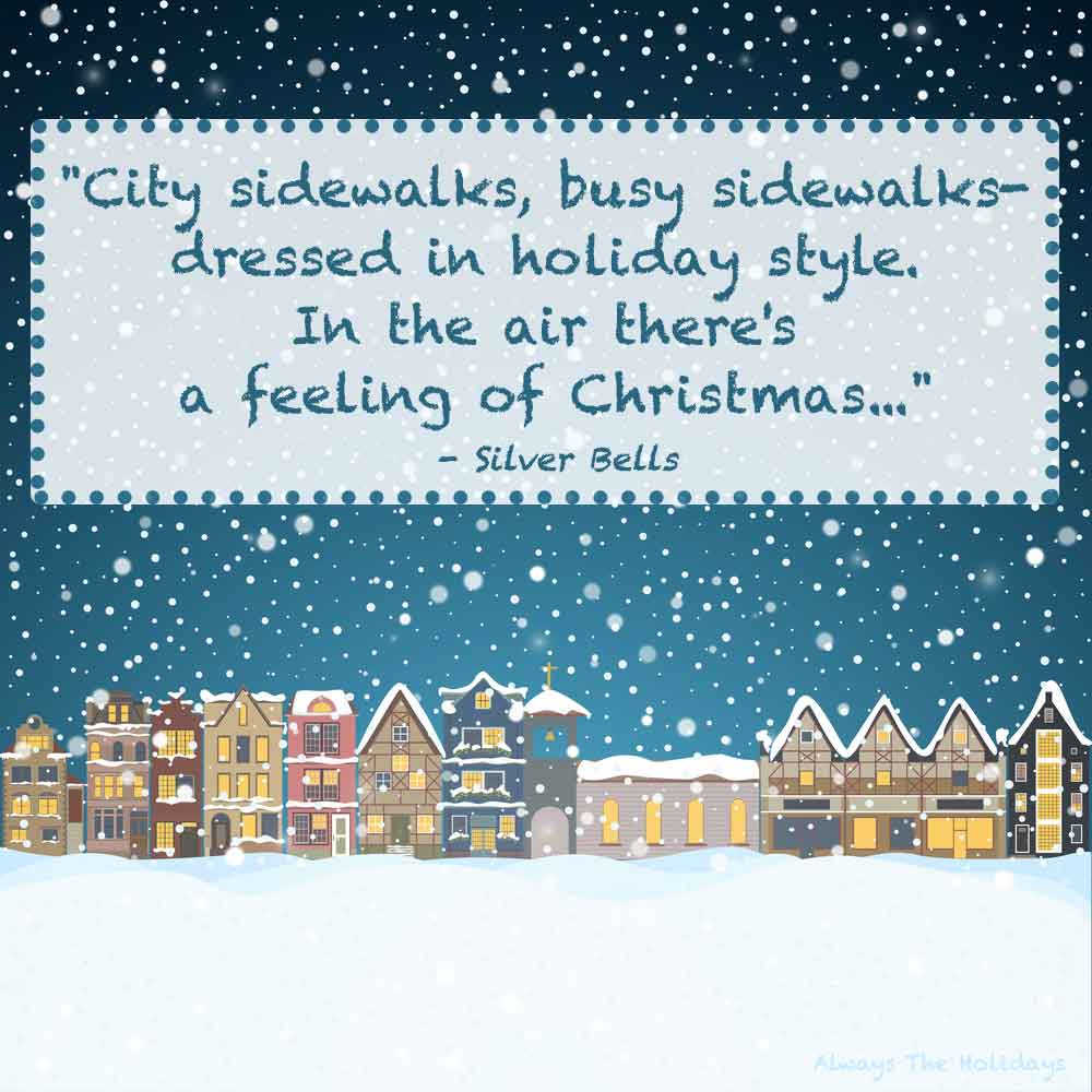 A cartoon town with snow falling and a text overlay of Christmas quotes from songs.