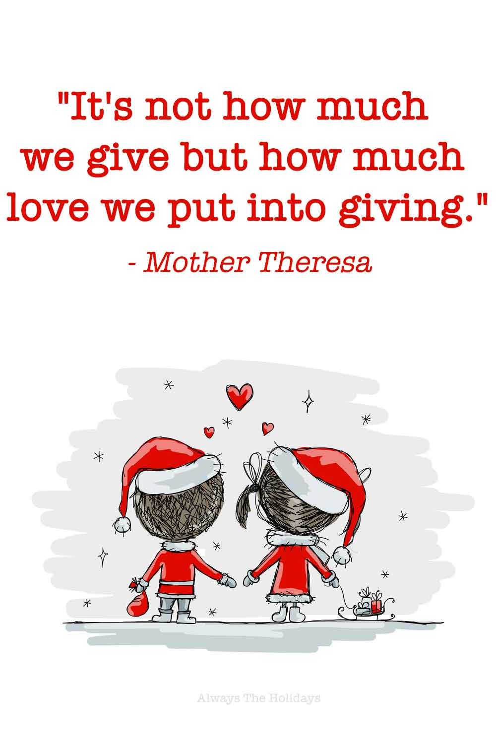 Two cartoon people dressed in Santa outfits holding hands with a text overlay of Christmas giving quotes.