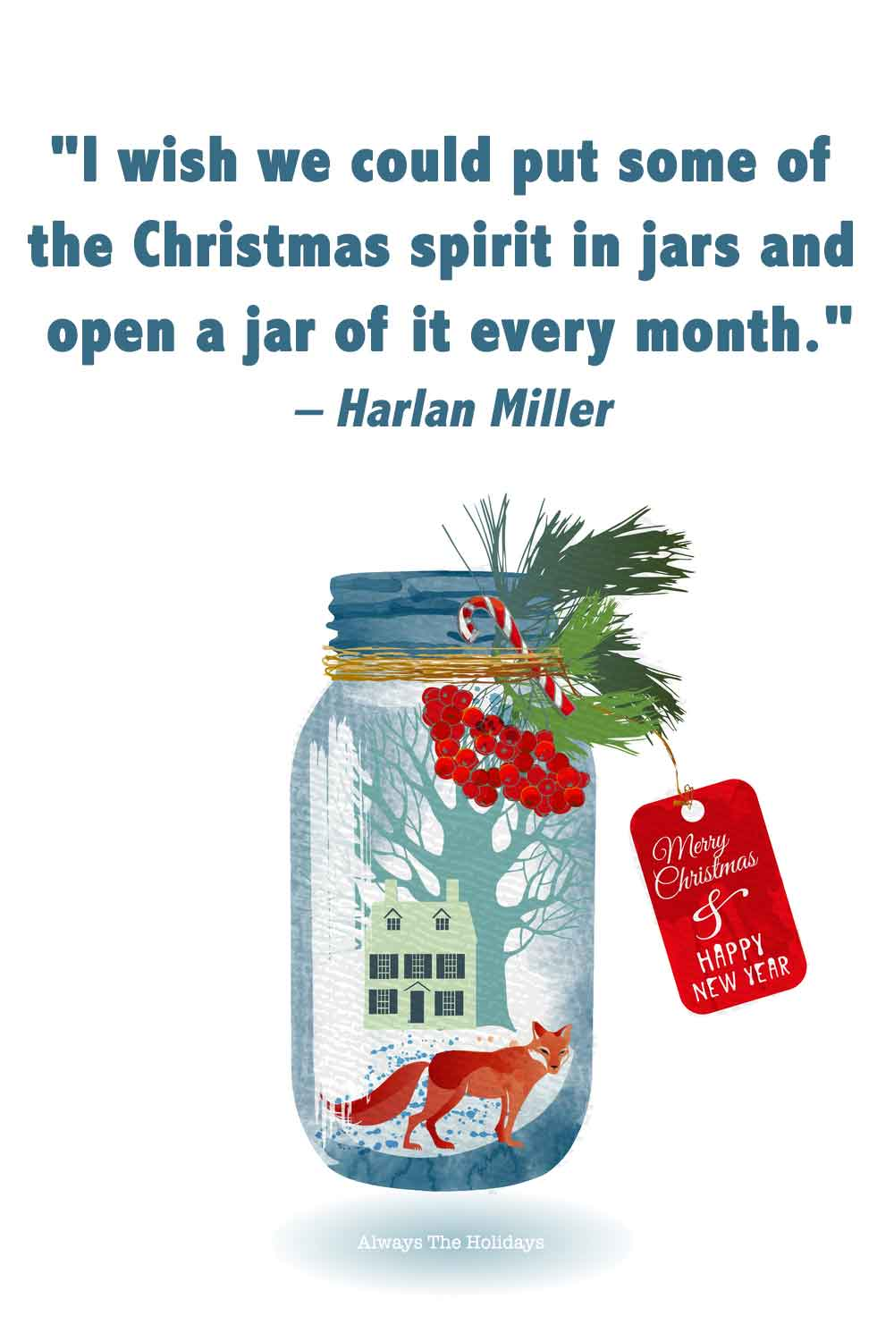 Jar of Christmas items, sealed with a lid, twine, and holly with a gift tag and a Christmas quote cute text overlay.