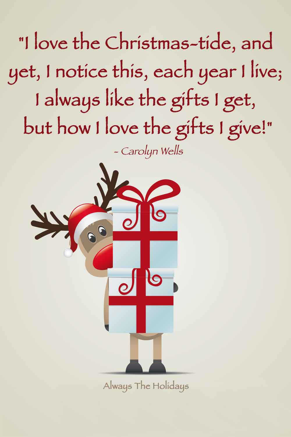 A cartoon reindeer holding two presents with a text overlay with a Christmas quotes about giving on it.