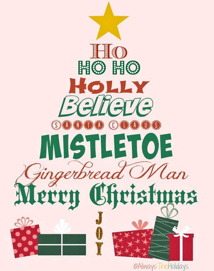 "A Christmas tree graphic made up of the Christmas words ""ho ho ho, holly, belive, mistletoe, gingerbread man, merry Christmas, joy""."