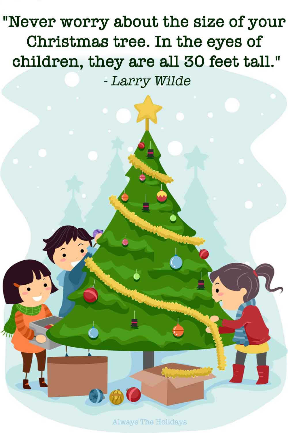 Three cartoon kids decorating a Christmas tree with a Christmas tree quotes text overlay.