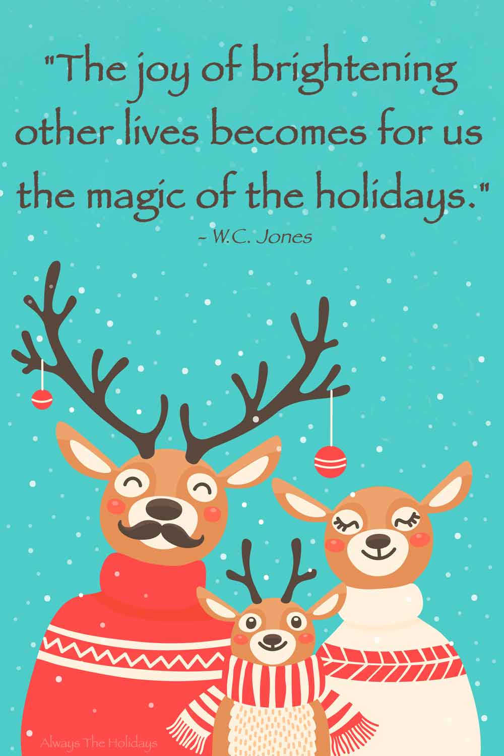 A cute deer family wearing Christmas sweaters with an inspirational Christmas message above their heads.