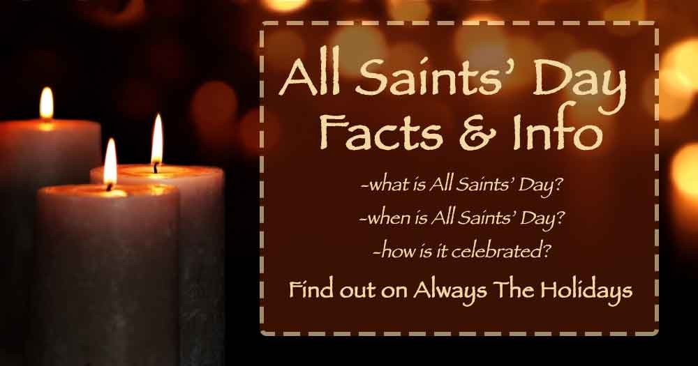 """Three candles with boekh in the background with a text overlay that reads """"All Saints' Day Facts & Info - what is All Saints' Day, when is All Saints' Day, and how is it celebrated?""""."""